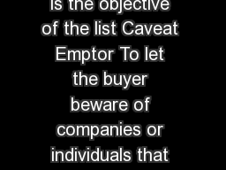 Tennessee Buyer Beware List Guidelines What is the objective of the list Caveat Emptor To let the buyer beware of companies or individuals that may potentially present problems to the consumer during