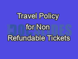 Travel Policy for Non Refundable Tickets