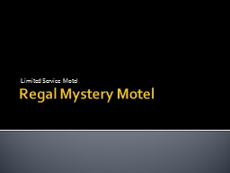 Regal Mystery Motel