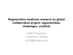 Regenerative medicine research as global collaborative proj