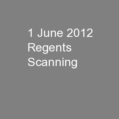 1 June 2012 Regents Scanning