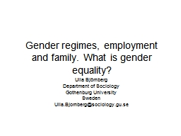 Gender regimes, employment and family. What is gender equal