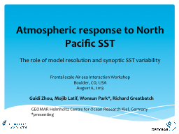 Atmospheric response to North Pacific SST PowerPoint PPT Presentation