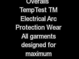 TempTest Hood  Coat and Bib Overalls  TempTest TM Electrical Arc Protection Wear All garments designed for maximum dexterity and protection