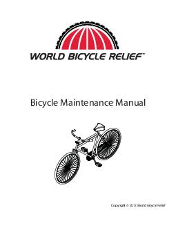 Copyright   World Bicycle Relief Bicycle Maintenance Manual  Schrader Dunlop Presta Copyright   World Bicycle Relief Rev