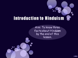 Introduction to Hinduism PowerPoint PPT Presentation
