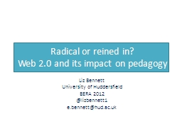 Radical or reined in?