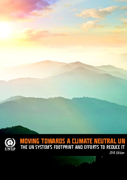un neutrality The un has launched the fourth edition of moving towards a climate neutral un  – the annual progress report on the un's journey towards.