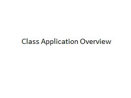 Class Application Overview
