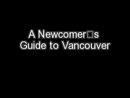 A Newcomer's Guide to Vancouver
