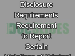 FAR Disclosure Requirements Requirement to Report Certain Violations of Criminal