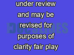 BIG LEAGUE VOLLEYBALL RULES These rules are still under review and may be revised for purposes of clarity fair play or improvement of the competition