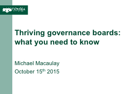 Thriving governance boards: what you need to know PowerPoint PPT Presentation
