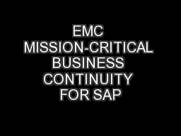 EMC MISSION-CRITICAL BUSINESS CONTINUITY FOR SAP