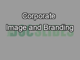 Corporate Image and Branding