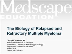 The Biology of Relapsed and Refractory Multiple Myeloma