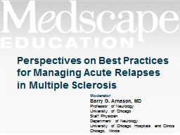Perspectives on Best Practices for Managing Acute Relapses