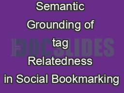 Semantic Grounding of tag Relatedness in Social Bookmarking