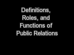 Definitions, Roles, and Functions of Public Relations