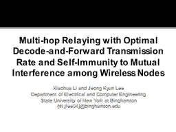 Multi-hop Relaying with Optimal Decode-and-Forward Transmis PowerPoint PPT Presentation