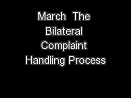 March  The Bilateral Complaint Handling Process