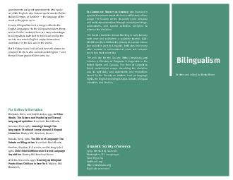 Bilingualism The Linguistic Society of America was founded in  for the advancement of the scientific study of lan guage