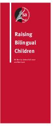 Raising Bilingual Children Written by Antonella Sorace and Bob Ladd  research found were generally economic disadvan tages linked to the hardships of immigrants lives