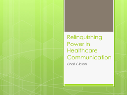 Relinquishing Power in Healthcare Communication