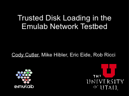 Trusted Disk Loading in the