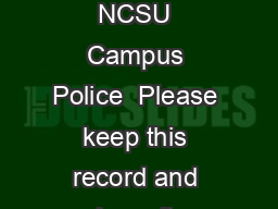Record of Billfold Contents Report the theft of your purse or billfold to NCSU Campus Police  Please keep this record and keep it uptodate and in a safe place such as a locked drawer or file cabinet