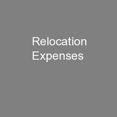 Relocation Expenses PowerPoint PPT Presentation