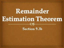 Remainder Estimation Theorem