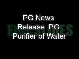 PG News Release  PG Purifier of Water