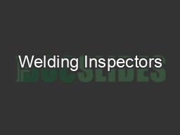 Welding Inspectors PDF document - DocSlides