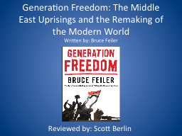 Generation Freedom: The Middle East Uprisings and the Remak PowerPoint PPT Presentation