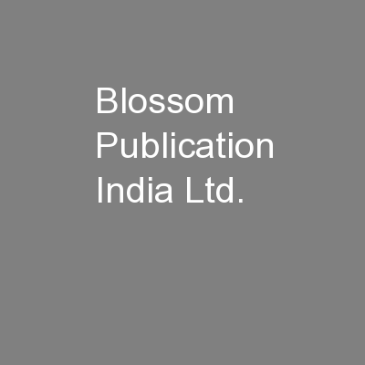 Blossom Publication India Ltd. PowerPoint PPT Presentation