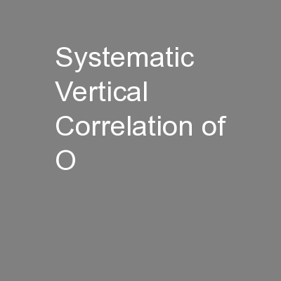 Systematic Vertical Correlation of O