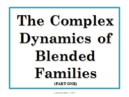 The Complex Dynamics of Blended Families PowerPoint PPT Presentation