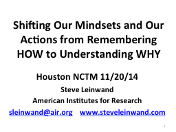 Shifting Our Mindsets and Our Actions from Remembering HOW