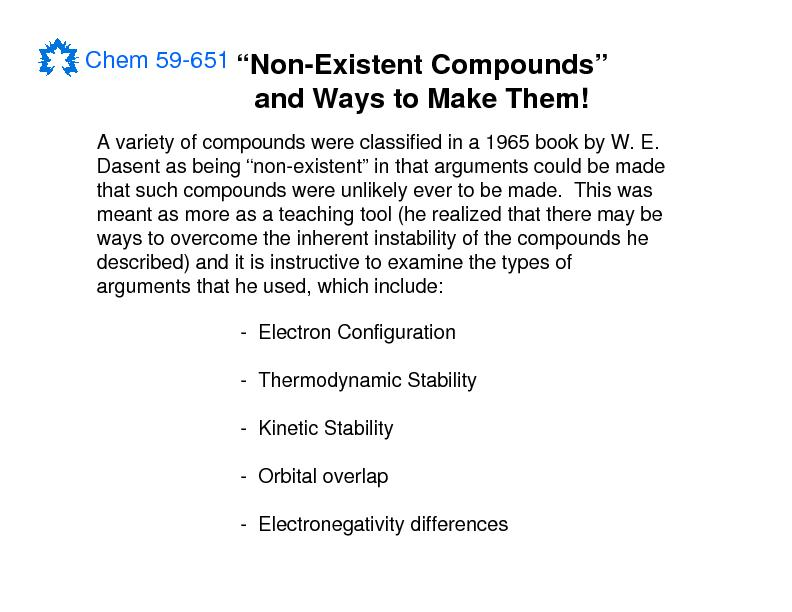 and Ways to Make Them!-Electron Configuration-Thermodynamic Stability-