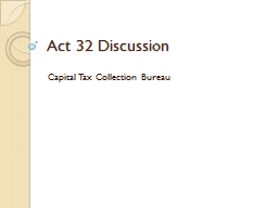 Act 32 Discussion PowerPoint PPT Presentation