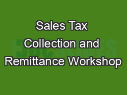 Sales Tax Collection and Remittance Workshop