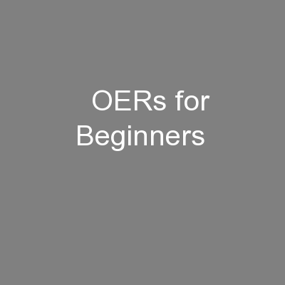 OERs for Beginners