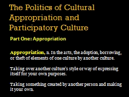 The Politics of Cultural Appropriation and Participatory Cu