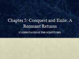 Chapter 5: Conquest and Exile: A Remnant