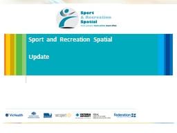 Sport and Recreation Spatial PowerPoint PPT Presentation