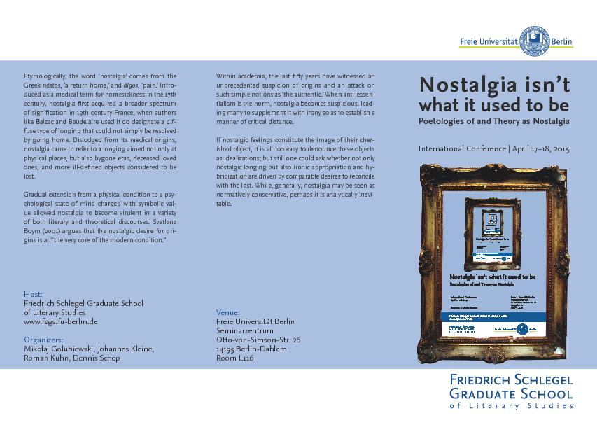 Etymologically, the word 'nostalgia' comes from the , '