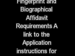 National Association of Insurance Commissioners  Fingerprint and Biographical Affidavit Requirements A link to the Application instructions for Expansion Application Section II Filing Requirement I