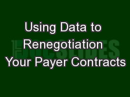 Using Data to Renegotiation Your Payer Contracts