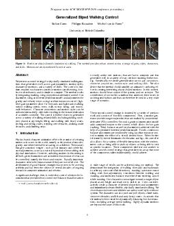 To appear in the ACM SIGGRAPH  conference proceedings Generalized Biped Walking Control Stelian Coros Philippe Beaudoin Michiel van de Panne University of British Columbia Figure  Realtime physicsbas